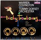 TOMMY DORSEY & HIS ORCHESTRA Tricky Trombones [with Warren Covington] album cover